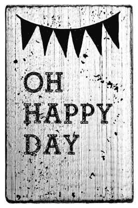 Vintage Stempel Oh happy day -