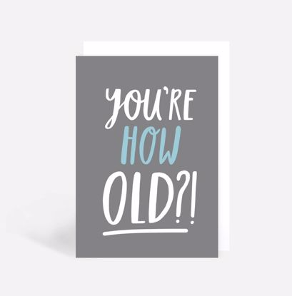 You're How Old?!Doppelkarte