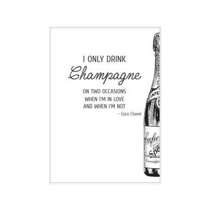 PK hoch, I ONLY DRINK CHAMPAGNE ON TWO O Postkarte 10,5x14,8 cm