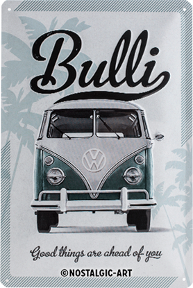 VW Good things are ahead of you, Volkswa, Tin Sign 20 x 30cm/A402