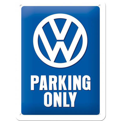 VW Parking Only, Volkswagen Tin Sign 15 x 20cm