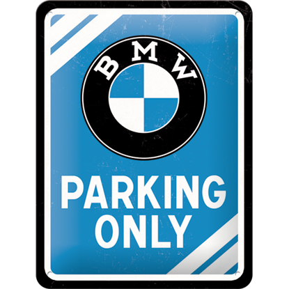 BMW - Parking Only Blue, BMW, Tin Sign 15 x 20cm