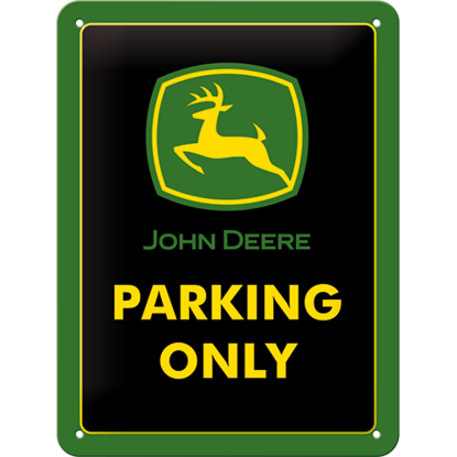 John Deere Parking Only, John Deere, Tin Sign 15 x 20cm