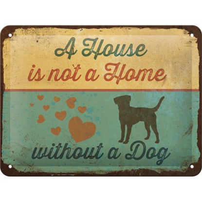 PfotenSchild - A House is not a Home, Pf Tin Sign 15 x 20cm