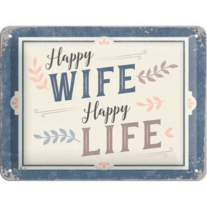 Happy Wife Happy Life, Word Up Tin Sign 15 x 20cm