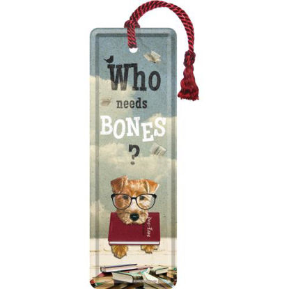 Who Needs Bones?, Animal Club Metal Bookmark, 15x0x5 cm/A408