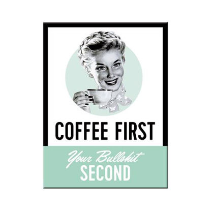 Coffee First, Say it 50's Magnet, 8x0x6 cm/A401