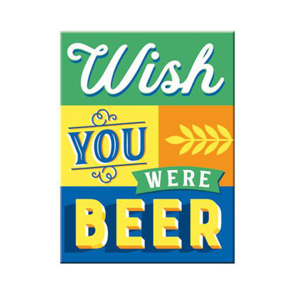 Wish You Were Beer, Word Up Magnet, 8x0x6 cm/A401