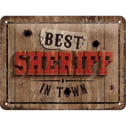 Best Sheriff in Town, Achtung Tin Sign 15 x 20cm