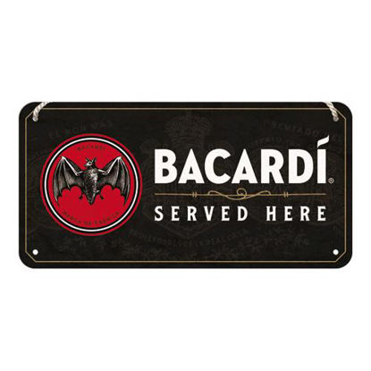 Bacardi - Served Here,   Hanging Sign, Bacardi