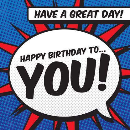 Happy Birthday to You! - Speech Bubble - Comic Range