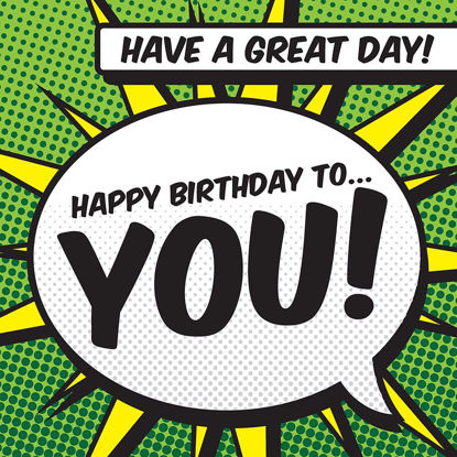 Happy Birthday to You! - Speech Bubble, Doppelkarte quadratisch 14.5 x 14.5 cm m