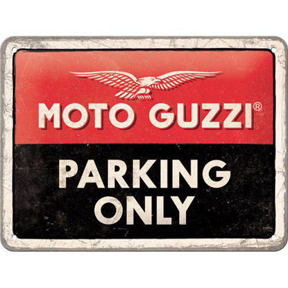 Moto Guzzi - Parking Only, tin signs 15 x 20, Moto Guzzi