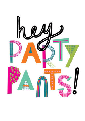 POP - Female Birthday/Hey Party Pants!, Doppelkarte mit Couvert, 108x153mm