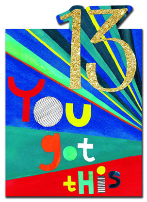 POW WOW - Age 13 You got this, Doppelkarte mit Couvert, 127x178mm