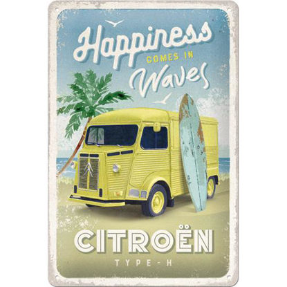 Citroen Type H - Happiness Comes In Wave, Tin Sign 20 x 30cm