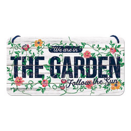 We Are In The Garden, Hanging Sign, 20x0x10 cm